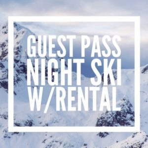 Guests: Night Ski WITH Rental